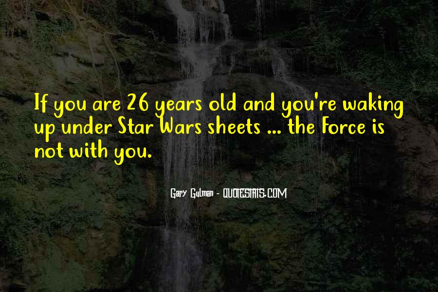 Quotes About Star Wars Force #392676
