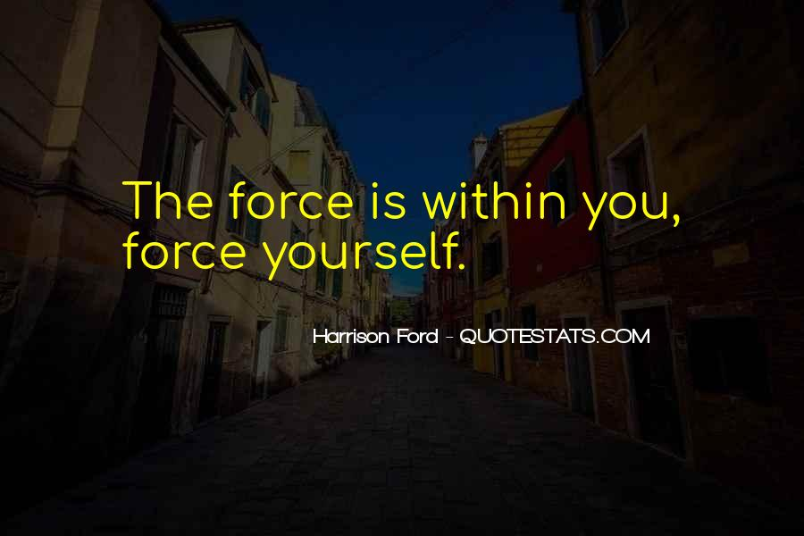 Quotes About Star Wars Force #748988