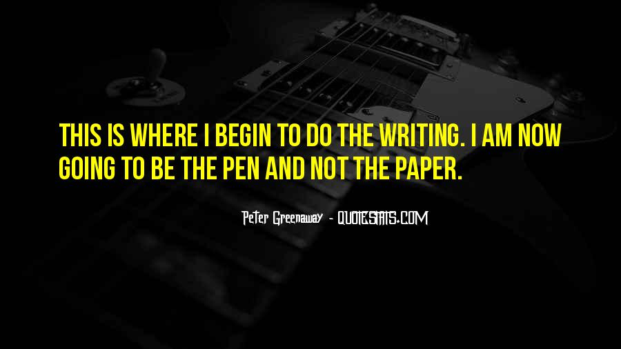 Quotes About Pens And Writing #304060
