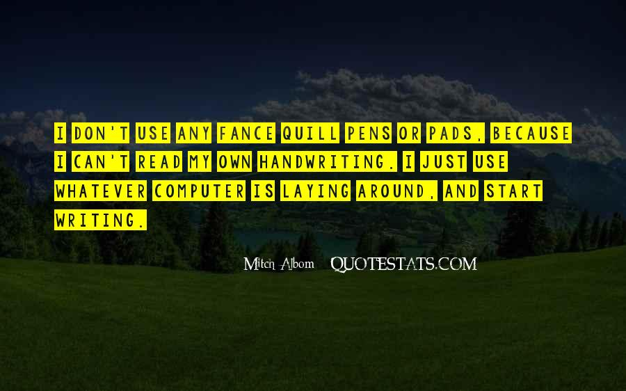 Quotes About Pens And Writing #496672