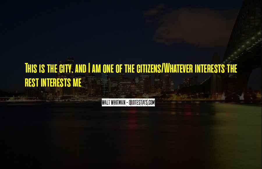 Quotes About Interests #11935