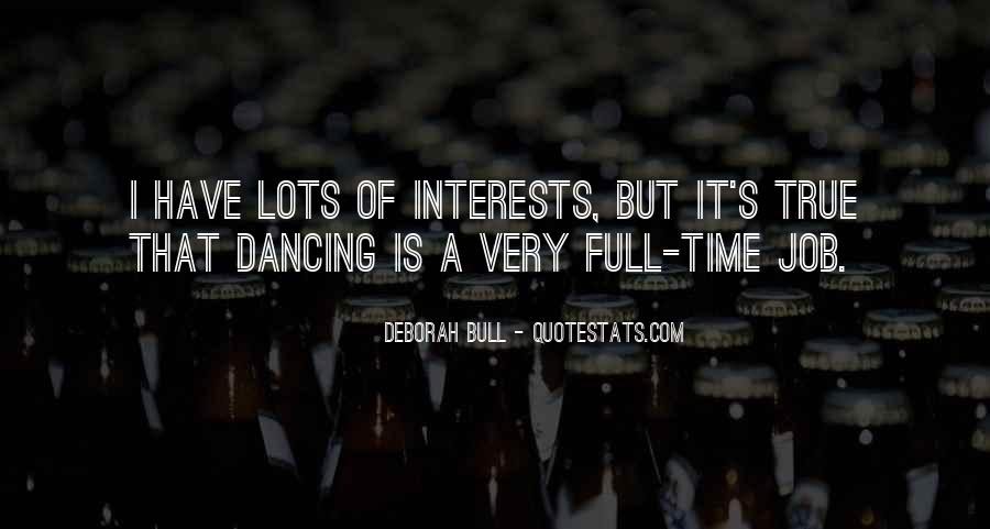 Quotes About Interests #21438