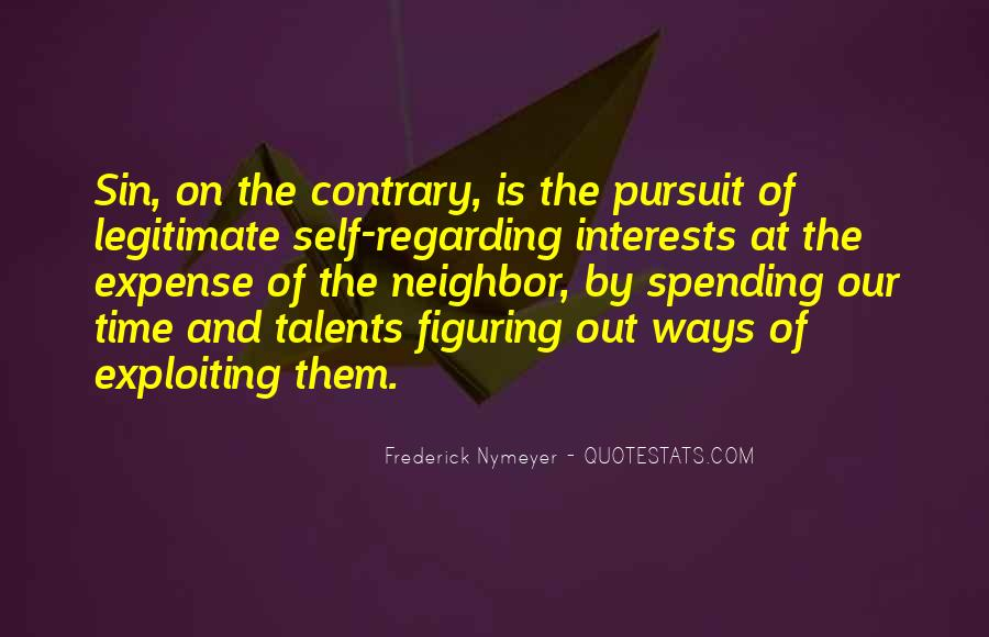 Quotes About Interests #293