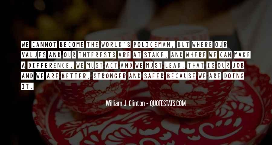 Quotes About Interests #43152