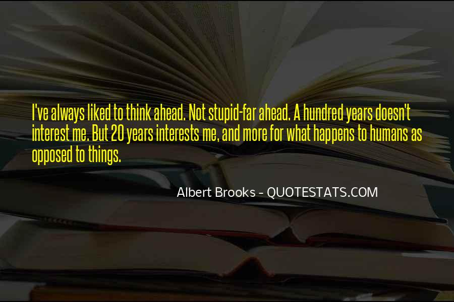 Quotes About Interests #43965