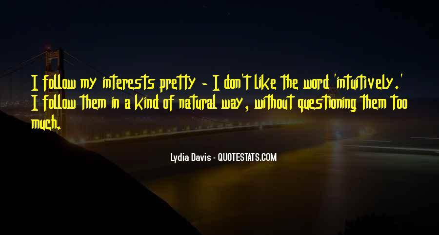 Quotes About Interests #50333