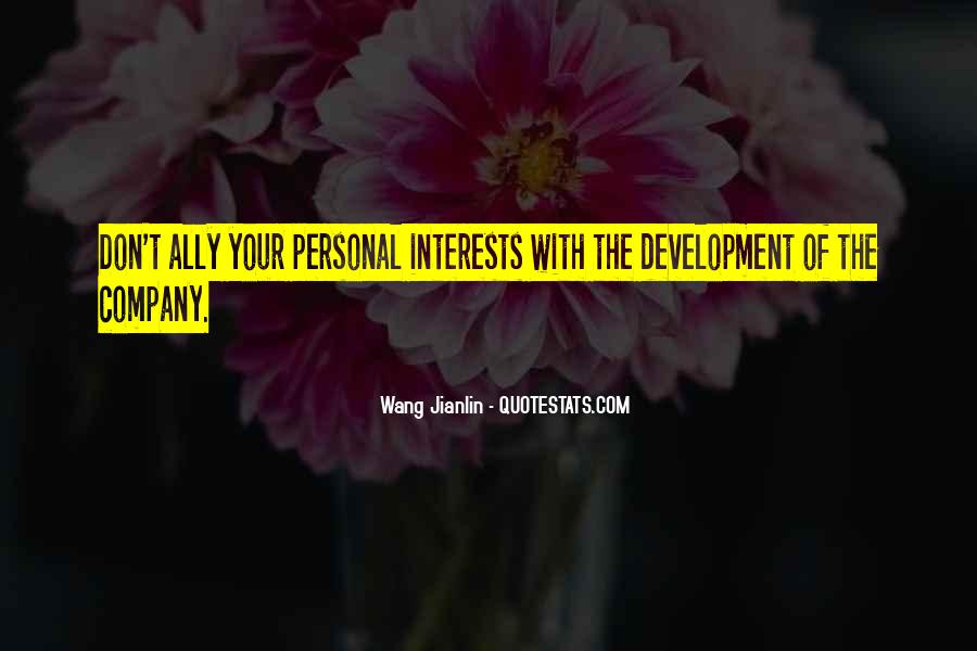 Quotes About Interests #59523