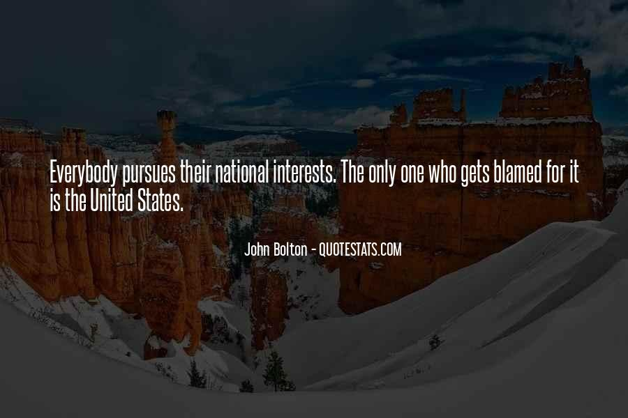 Quotes About Interests #71948