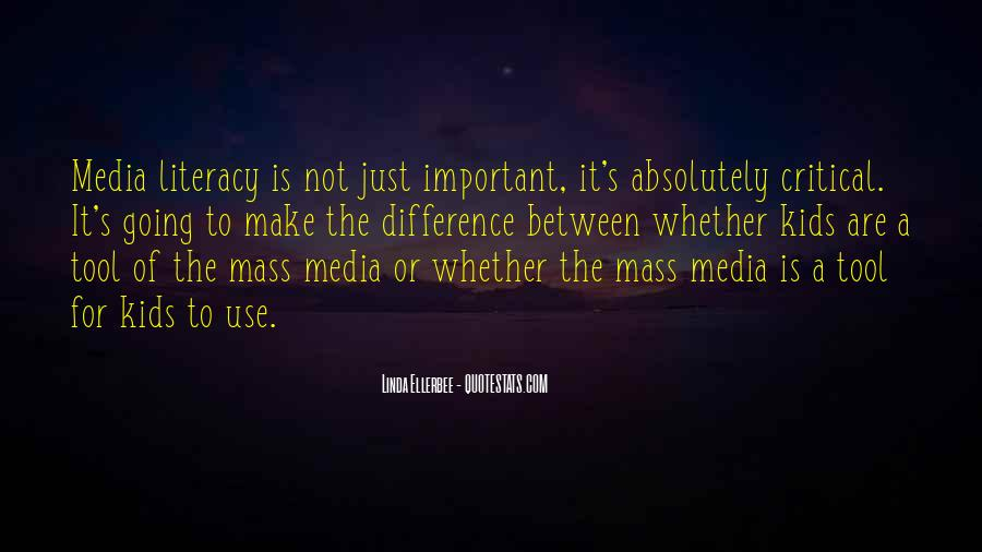 Quotes About Media Literacy #1733968