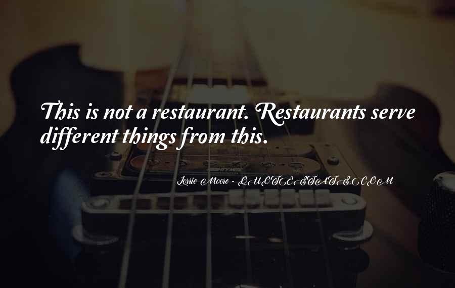 Quotes About Restaurants #199432
