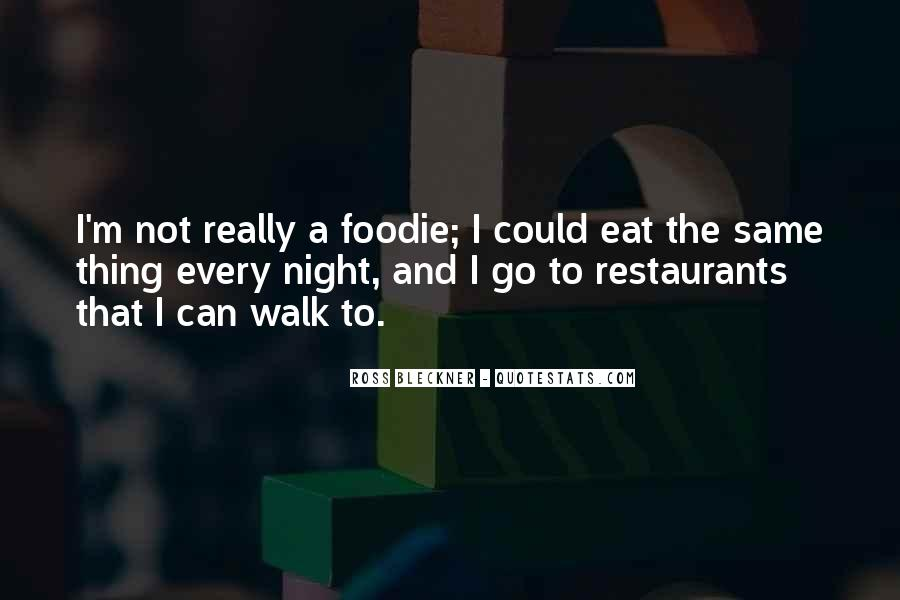 Quotes About Restaurants #213768