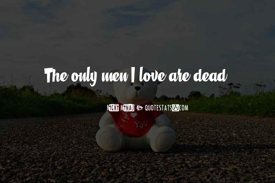 Quotes About Love Nicki Minaj #494624