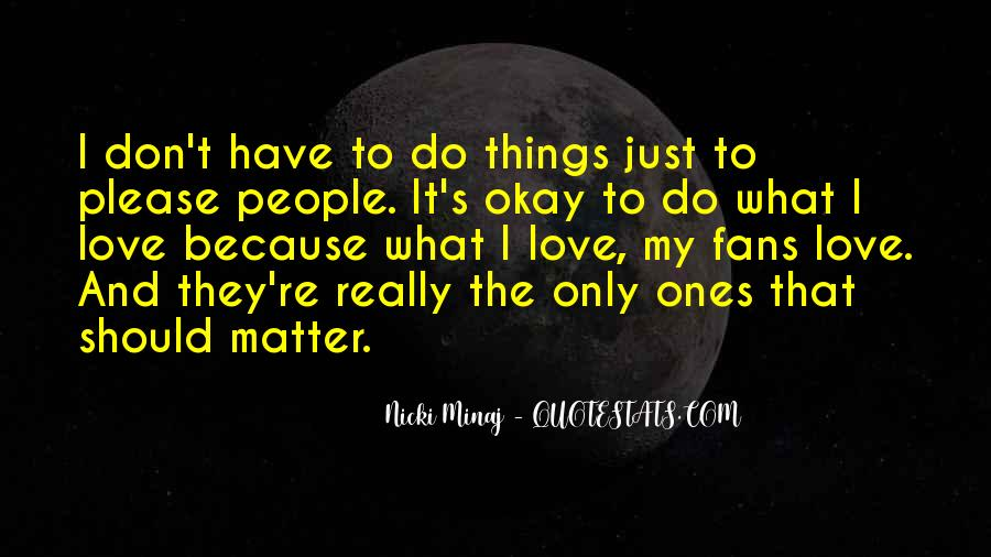 Quotes About Love Nicki Minaj #601921