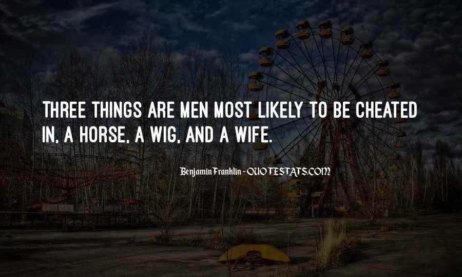 Quotes About Cheating Wife #1261891