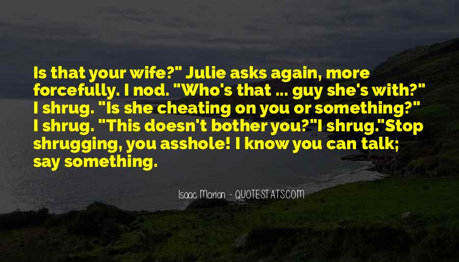 Quotes About Cheating Wife #570190
