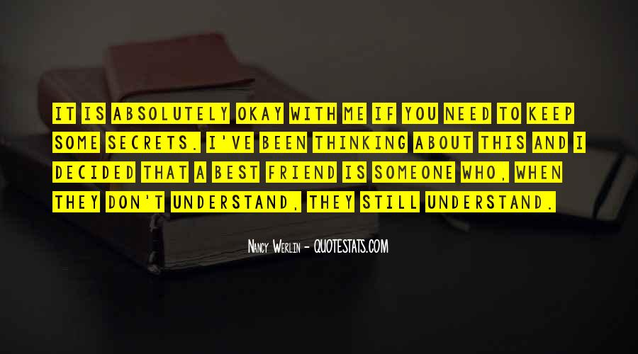 Quotes About Friends Understanding Each Other #1098040