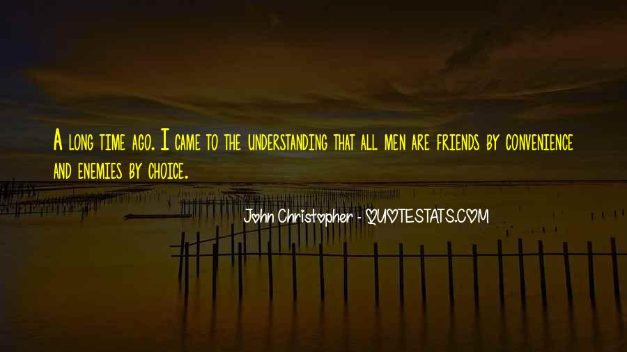Quotes About Friends Understanding Each Other #1457028