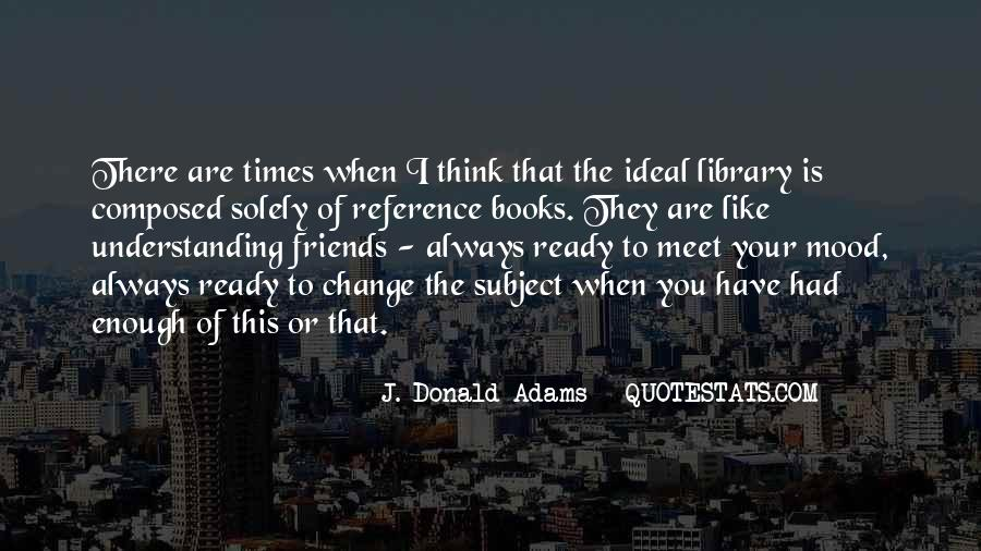 Quotes About Friends Understanding Each Other #378811