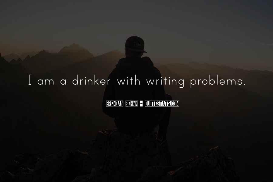 Quotes About Writing And Drinking #1033072