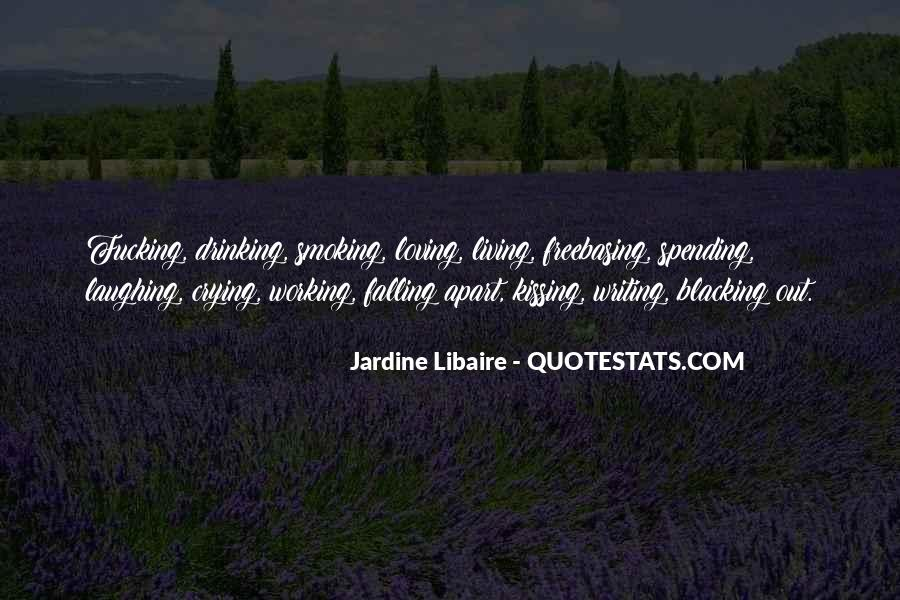 Quotes About Writing And Drinking #1116084
