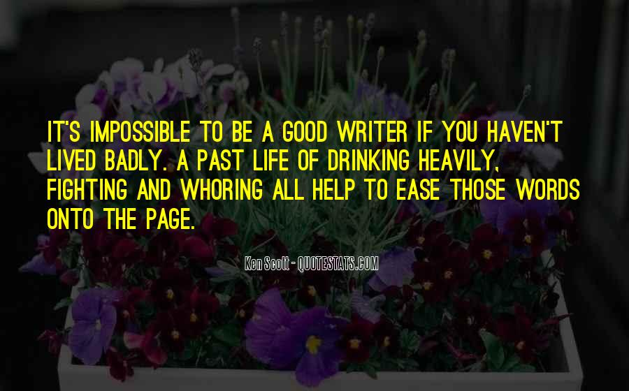 Quotes About Writing And Drinking #1338239