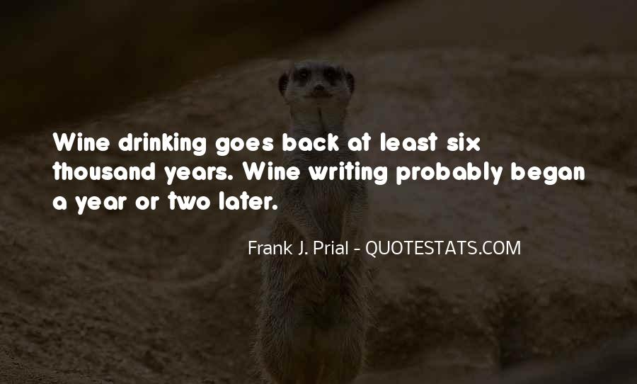 Quotes About Writing And Drinking #1415542