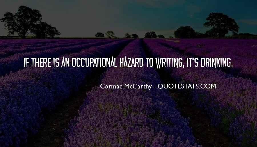 Quotes About Writing And Drinking #1556588