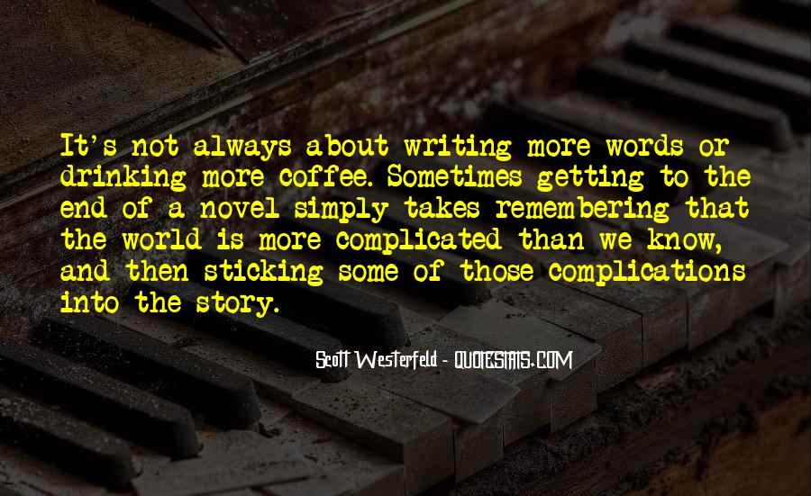 Quotes About Writing And Drinking #1589317