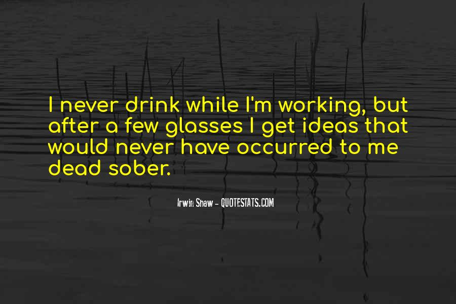 Quotes About Writing And Drinking #1599357