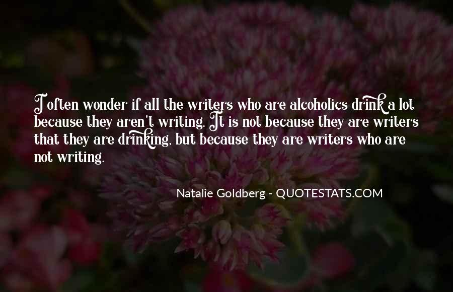 Quotes About Writing And Drinking #329846