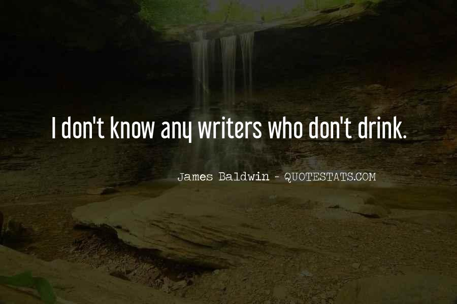 Quotes About Writing And Drinking #476542
