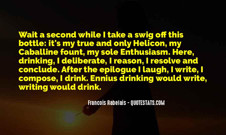 Quotes About Writing And Drinking #666943