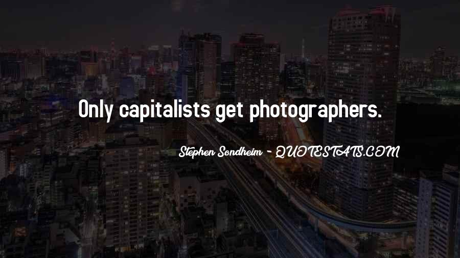 Quotes About Capitalists #53890