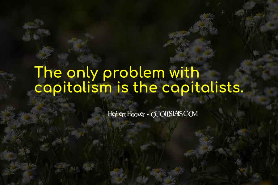 Quotes About Capitalists #747961