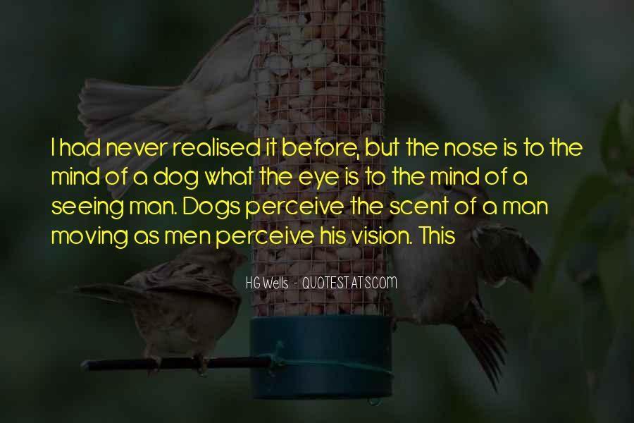 Quotes About A Dog's Nose #1335643