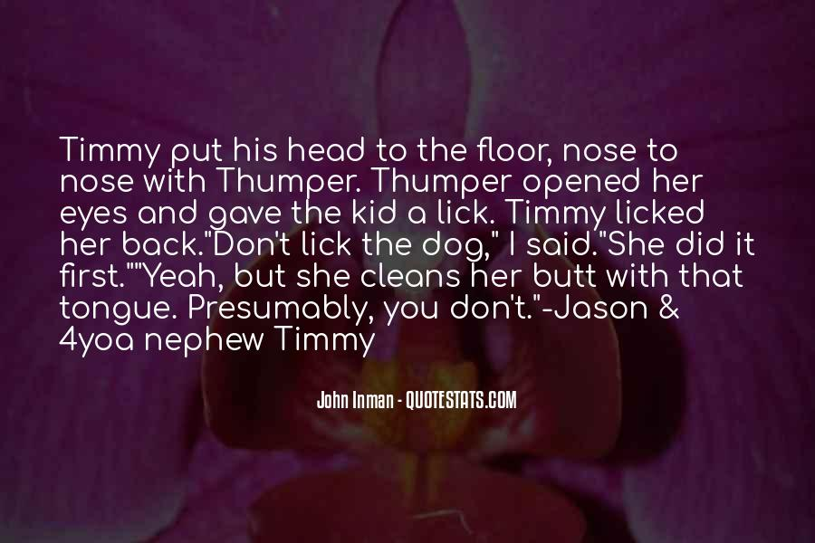 Quotes About A Dog's Nose #203156