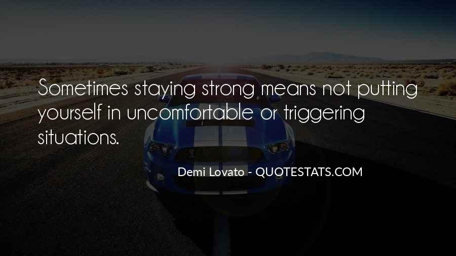 Quotes About Staying Strong For Others #1081934