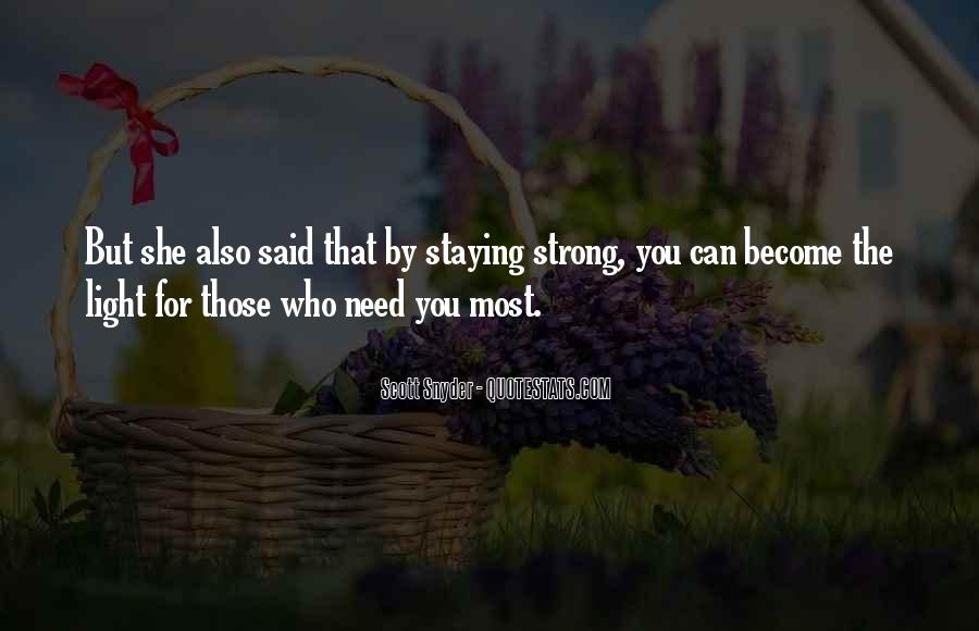 Quotes About Staying Strong For Others #180510