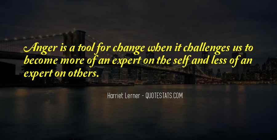 Quotes About Anger And Change #333699