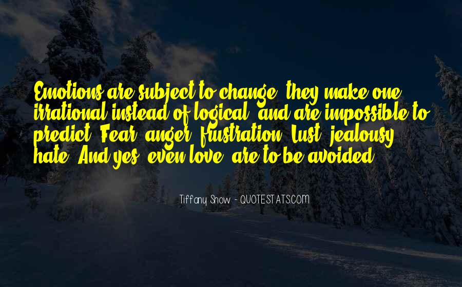 Quotes About Anger And Change #62393