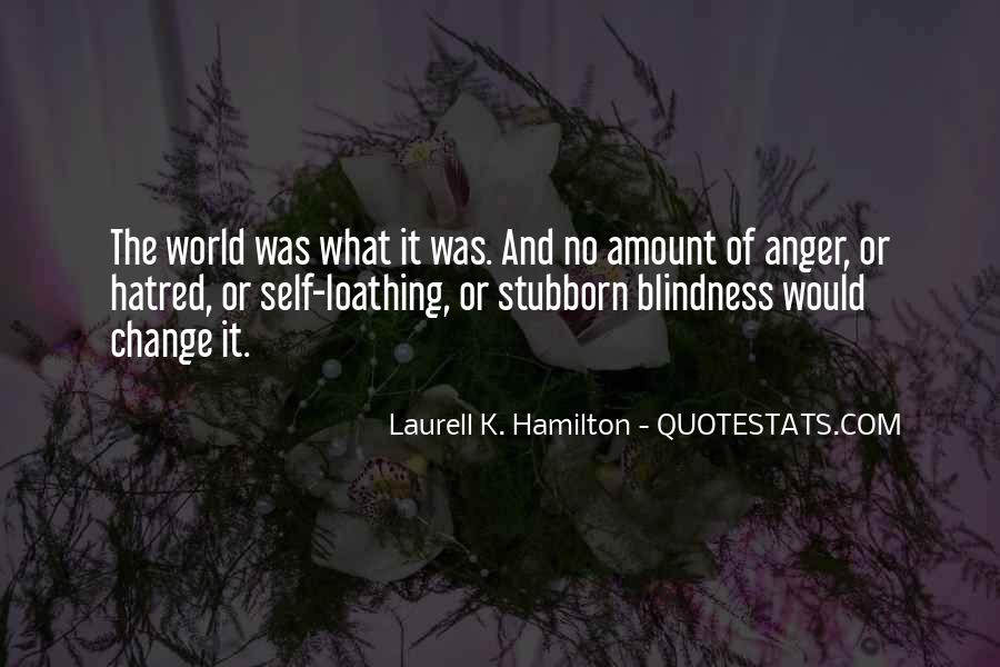 Quotes About Anger And Change #693246