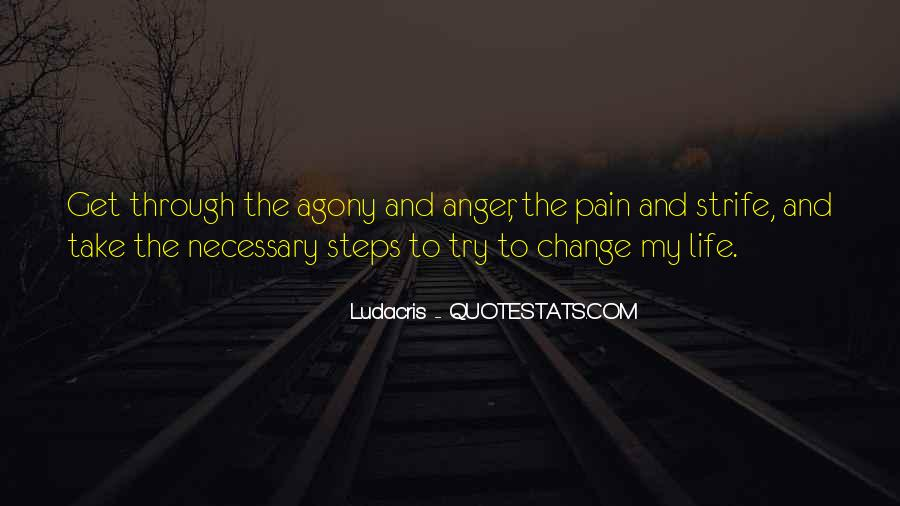 Quotes About Anger And Change #72215