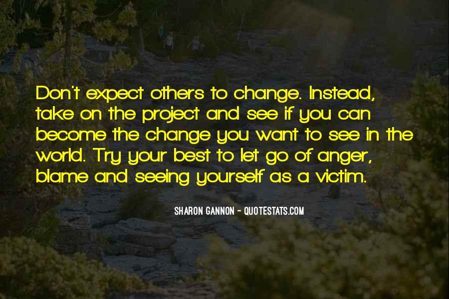 Quotes About Anger And Change #951171