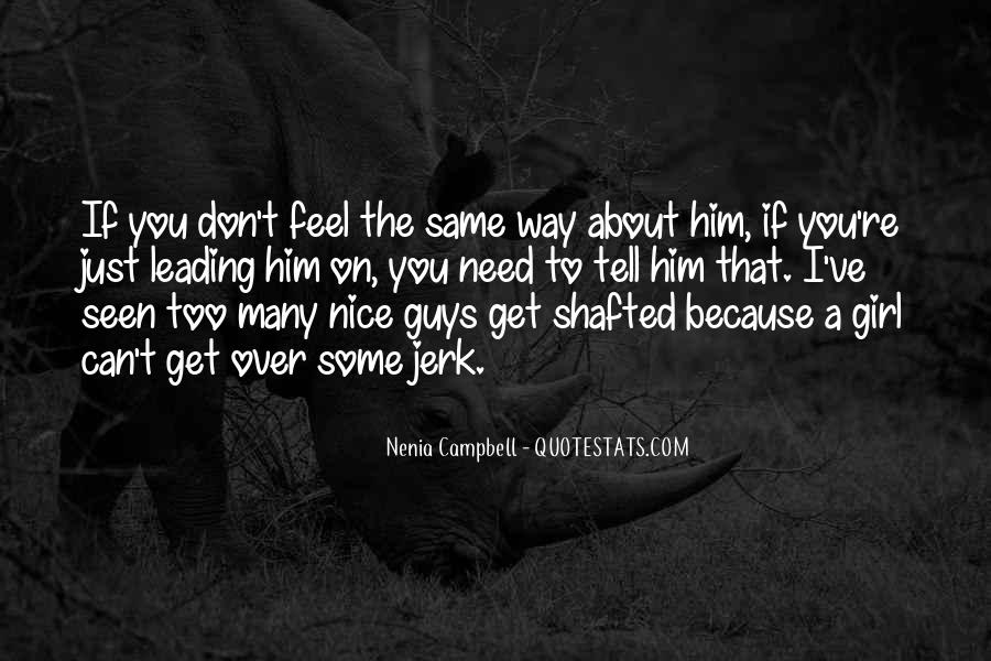 Quotes About Jerk Guys #626131