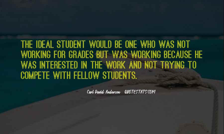 Quotes About A Working Student #1623569