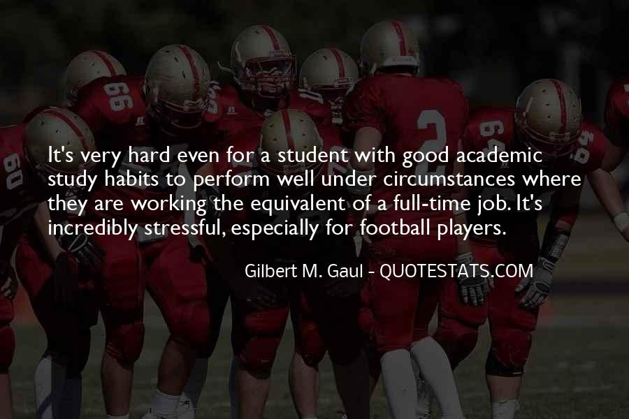 Quotes About A Working Student #662372