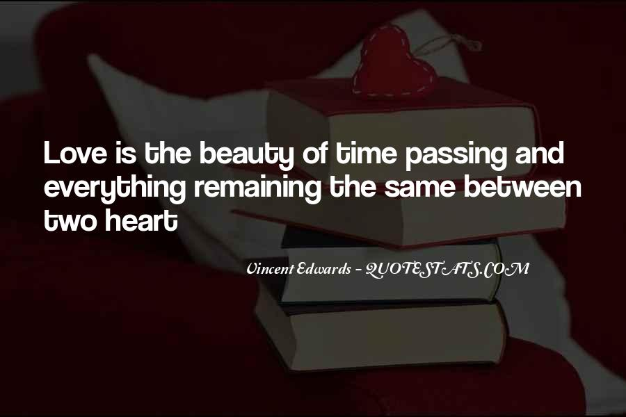 Quotes About Love And Time Passing #1067071