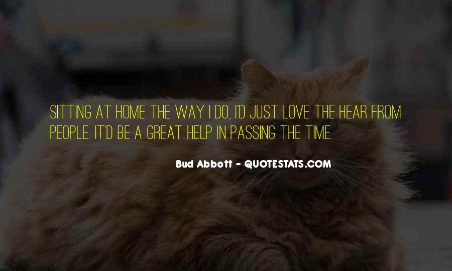 Quotes About Love And Time Passing #1439718