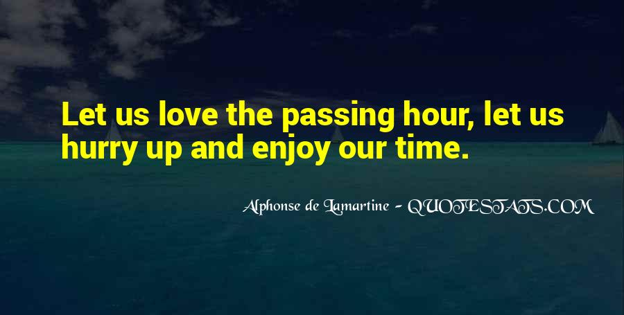 Quotes About Love And Time Passing #1456516