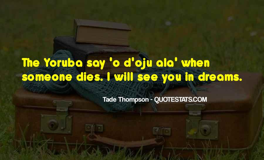 Top 59 Quotes About When Someone Dies: Famous Quotes ...